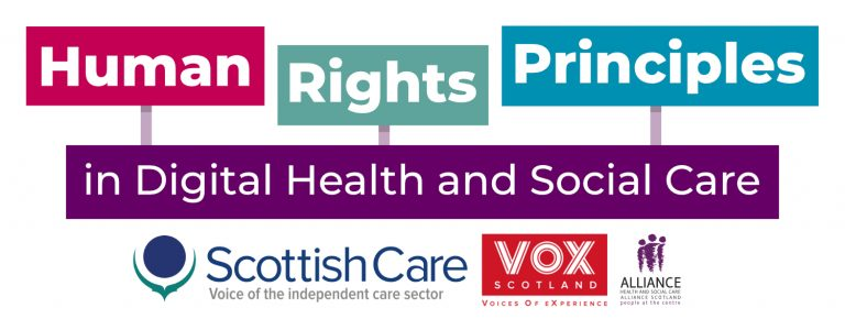 Programme logo: colourful words reading 'Human RIghts Principles in Digital Health and Social Care'. Logos of partners: Scottish Care, VOX, ALLIANCE