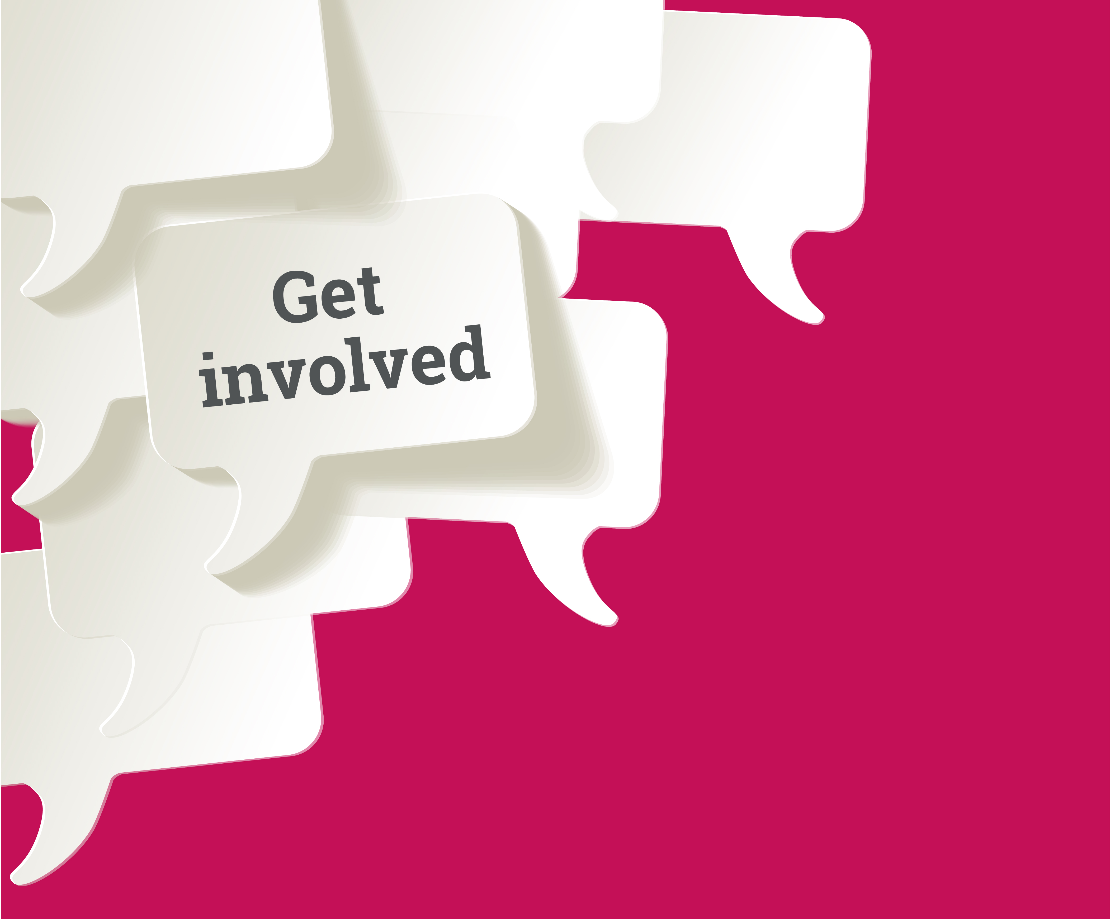 White speech bubbles set against a red background. One contains the caption 'Get involved'.