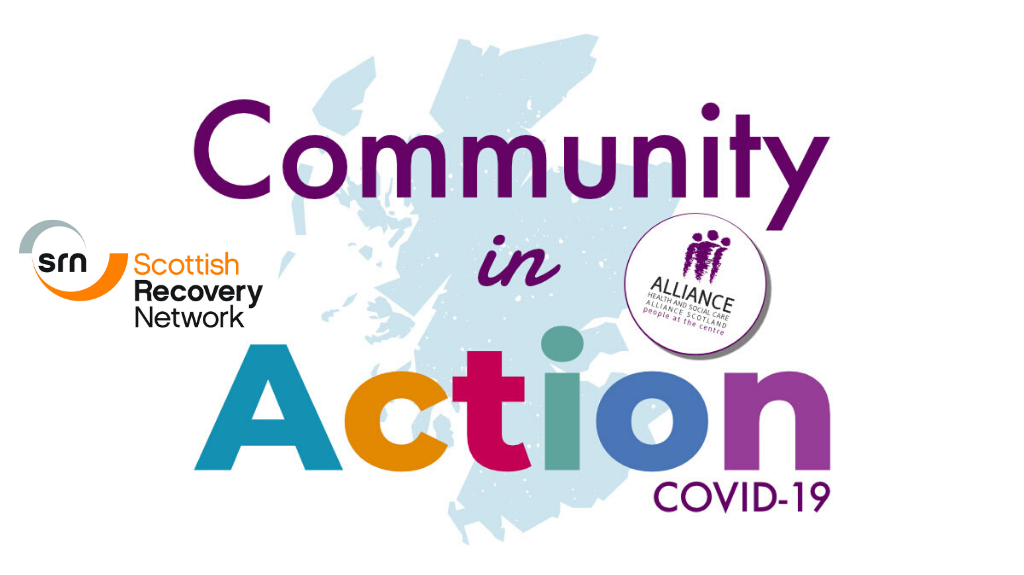 Graphic showing Community in Action, ALLIANCE and Scottish Recovery Network logos
