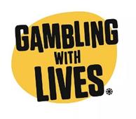 Gambling with lives logo